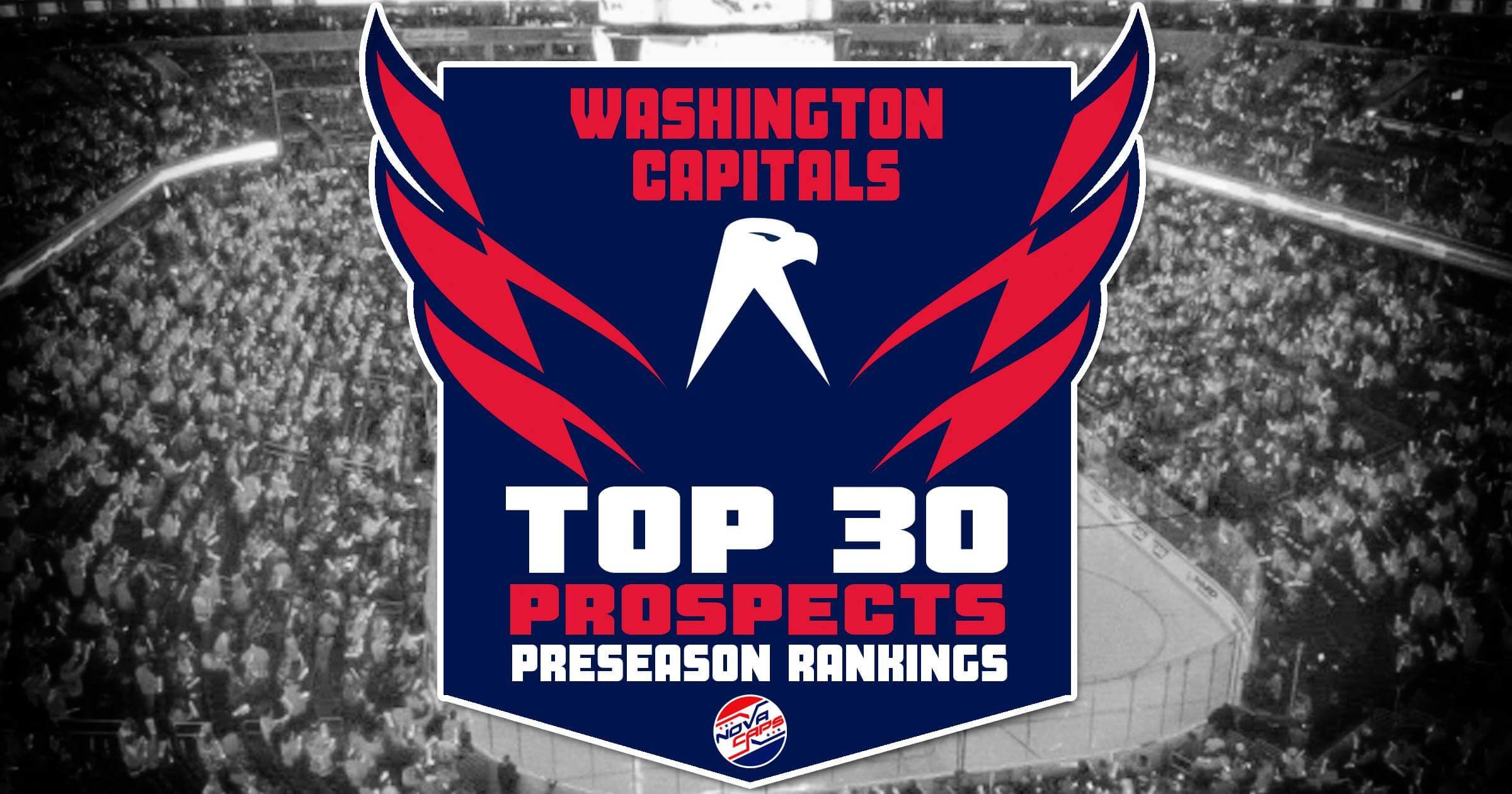 9478beed609 Washington Capitals Top-30 Prospects  2018 Preseason Rankings  Part 2   1-15